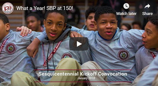 What a Year - SBP at 150! St. Benedict's celebrated its 150th Anniversary in 2018, and what a year it was (watch video)