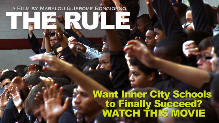 The Rule - Want Inner City Schools to Finally Succeed? WATCH THIS MOVIE